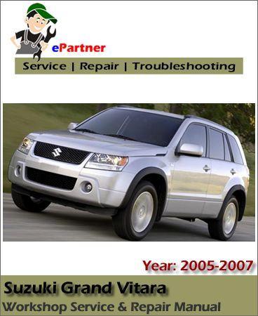 Suzuki Grand Vitara Service Repair Manual 2005 2007 Repair Manuals Grand Vitara Repair