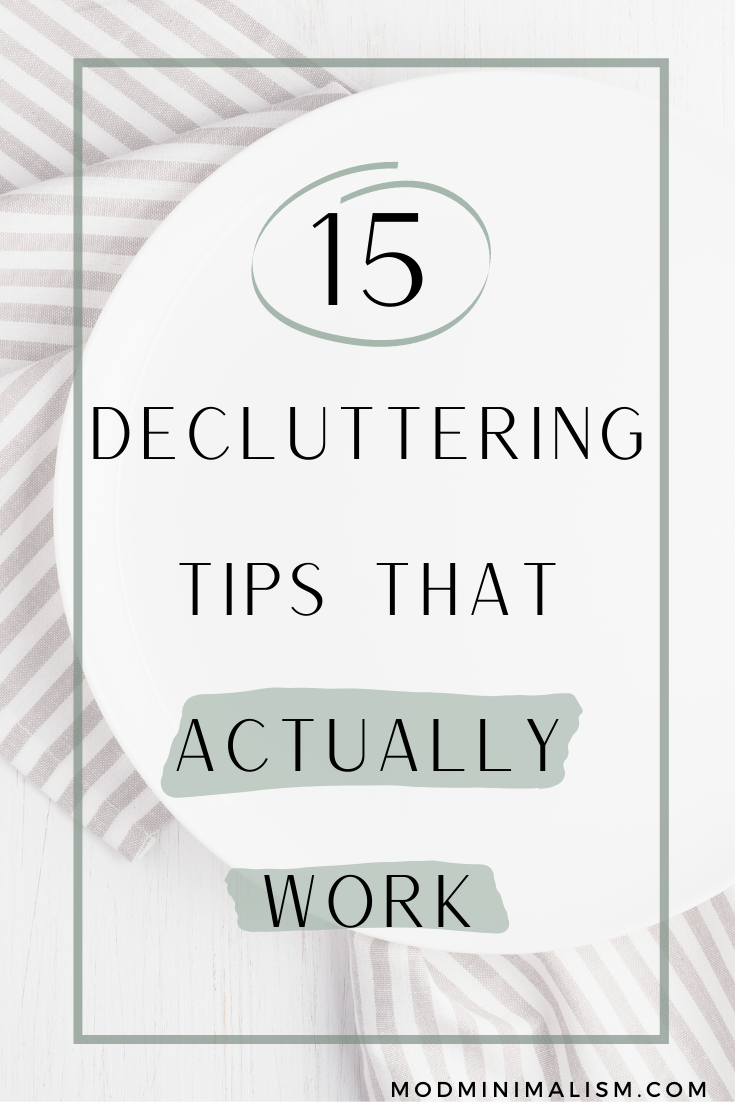 Decluttering tips that ACTUALLY WORK | 15 ways to declutter without being overwhelmed | Organize