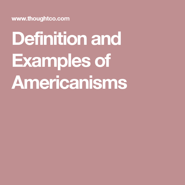 What Are Americanisms English Words And United States