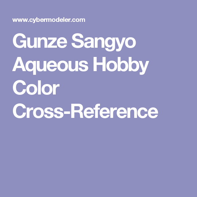 Gunze Sangyo Aqueous Hobby Color Cross Reference Peinture