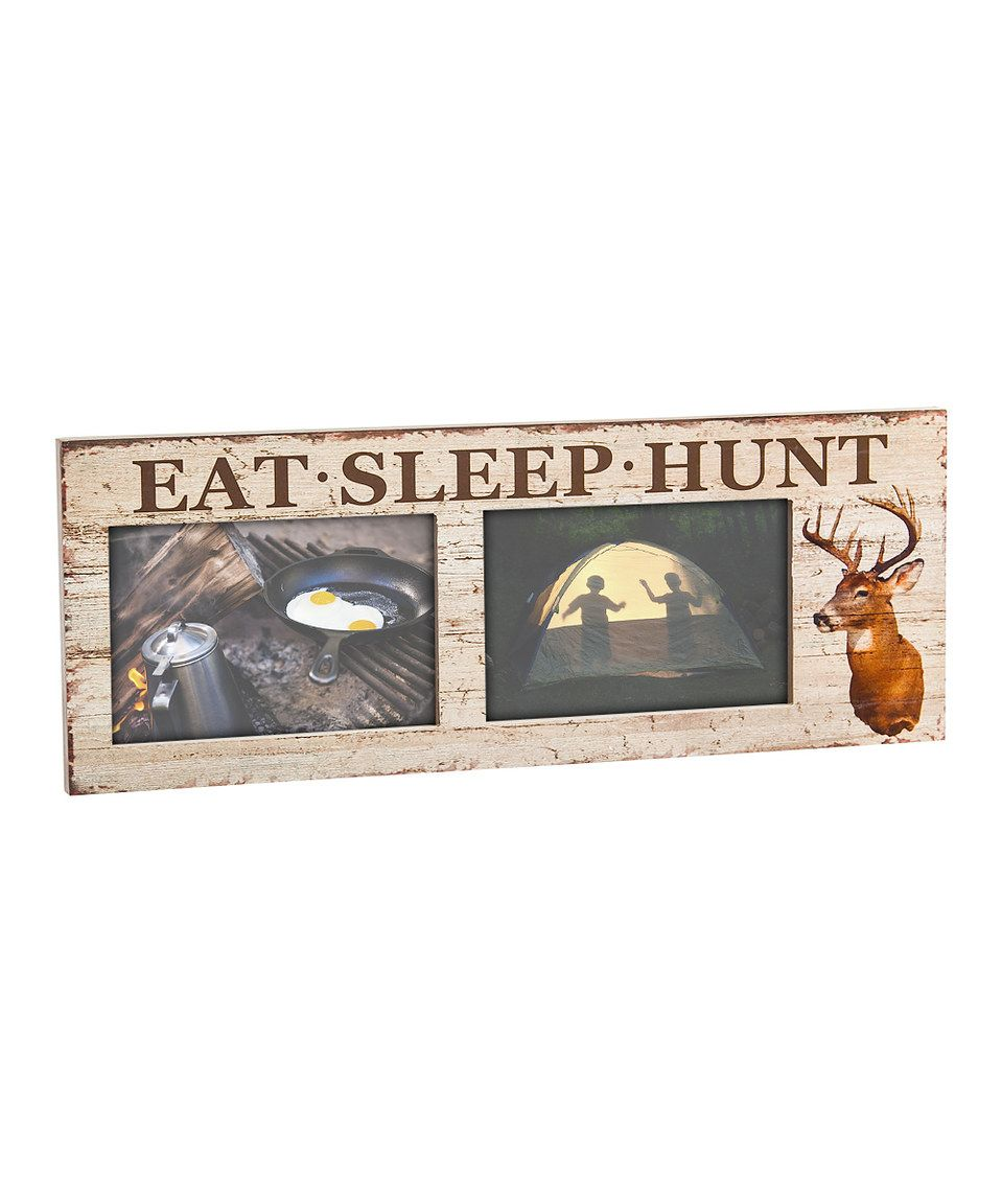 Another great find on #zulily! \'Eat Sleep Hunt\' Frame by Evergreen ...