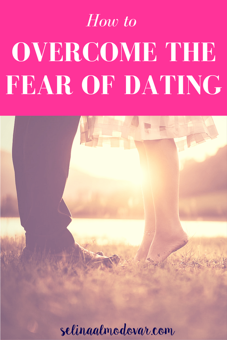 overcoming dating fears