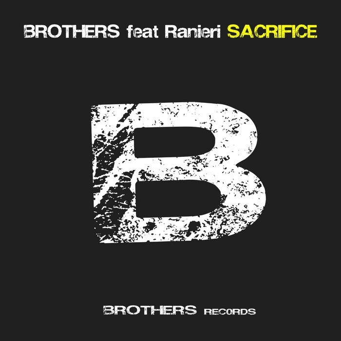 Brothers, Ranieri – Sacrifice (single cover art)