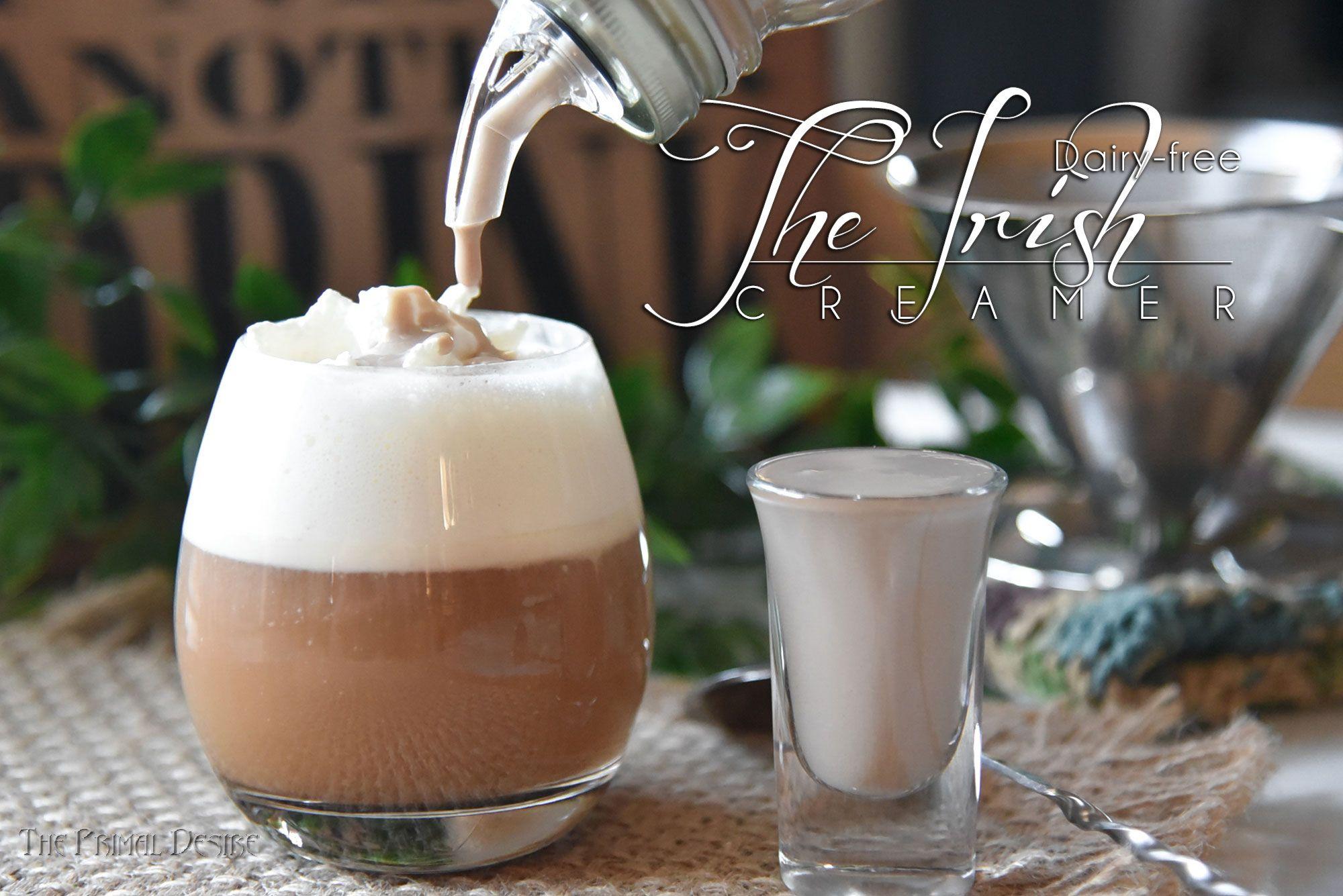 The Irish Creamer (Paleo, Keto, Vegan, Low Carb, Dairy