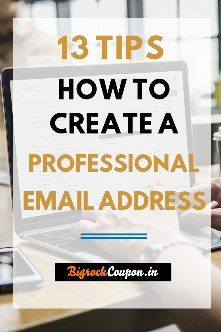 How To Create A Professional Email Id 13+ Simple Tips