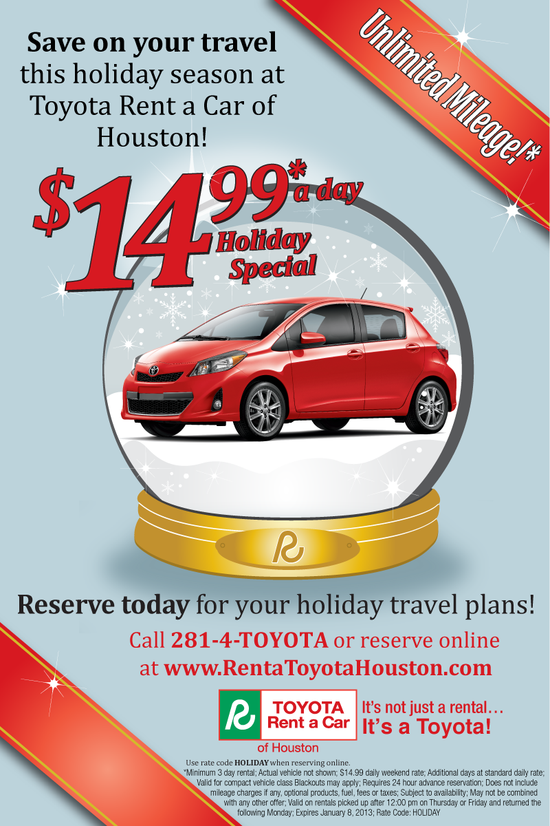 We Have A New Special From Toyota Rent A Car. $14.99 A Day Holiday Special