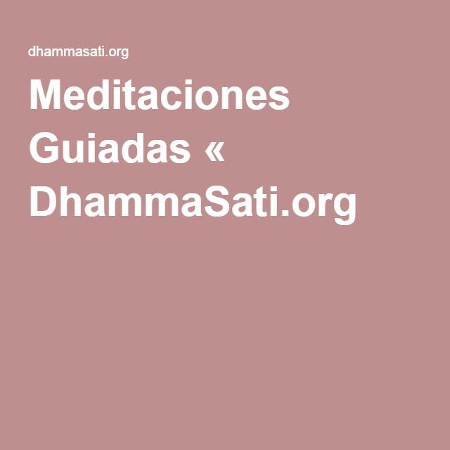 Meditaciones Guiadas « DhammaSati.org