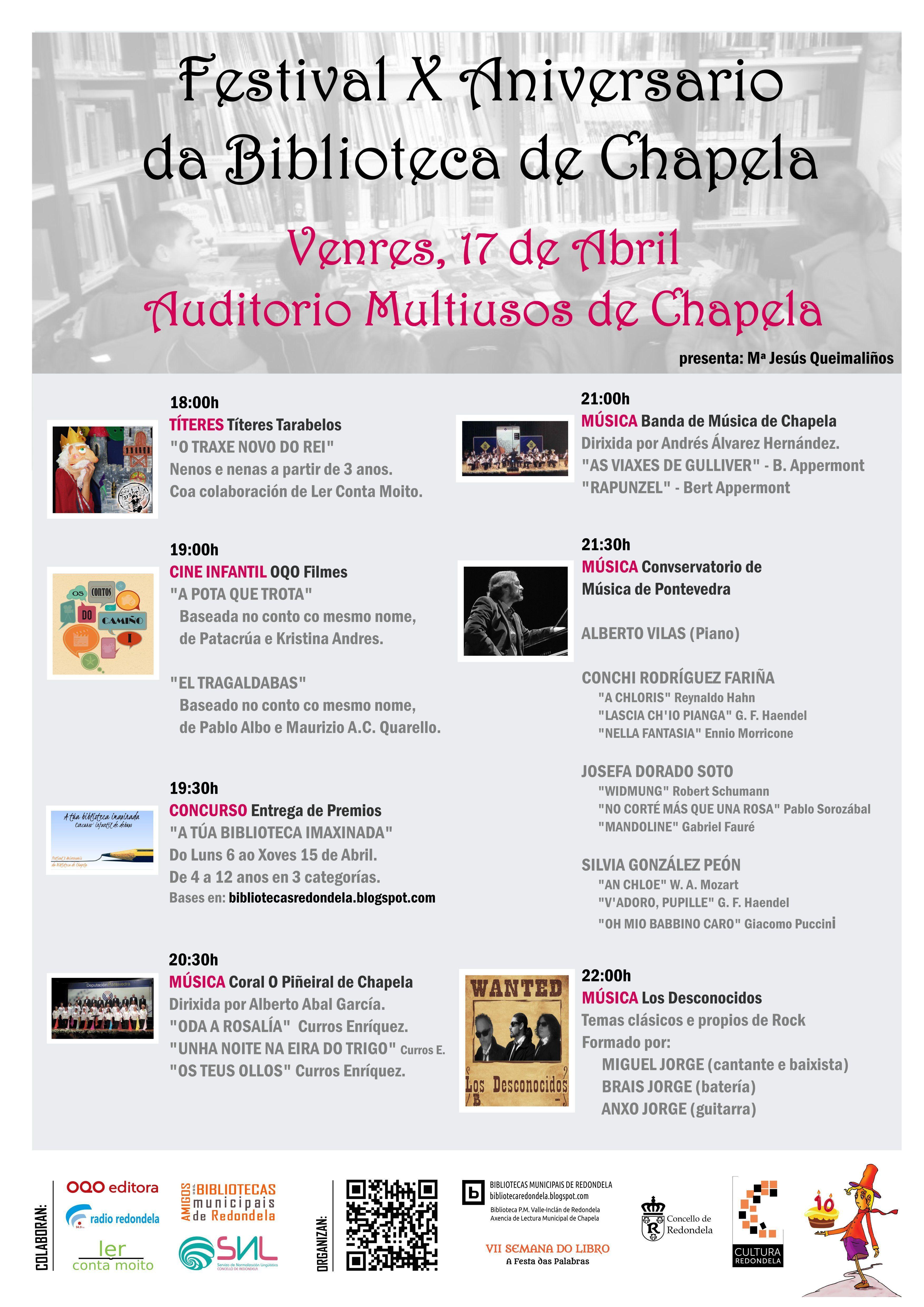 Festival X Aniversario da biblioteca de Chapela. Abril 2015- http://bibliotecasredondela.blogspot.com.es/2015/04/festival-x-aniversario-da-biblioteca-de.html