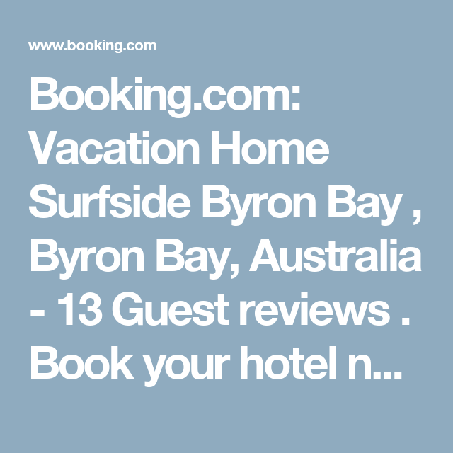 Booking.com: Vacation Home Surfside Byron Bay , Byron Bay, Australia  - 13 Guest reviews . Book your hotel now!