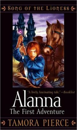 Alanna: The First Adventure (Song of the Lioness Series #1) by Tamora Pierce. Click on the cover to see if the book's available at Otis Library.
