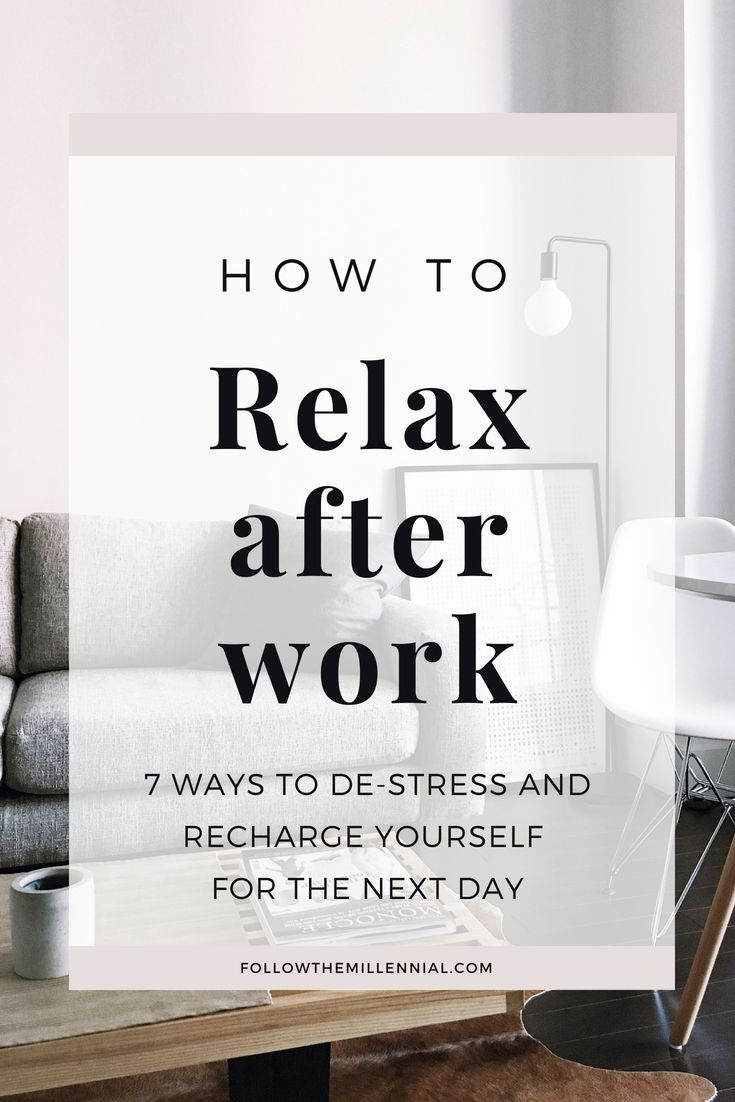 It can be really hard sometimes to let go and de-stress after work, especially if you have a demanding job. Read about these 7 ideas that can help you to relax after work and recharge for the next day.