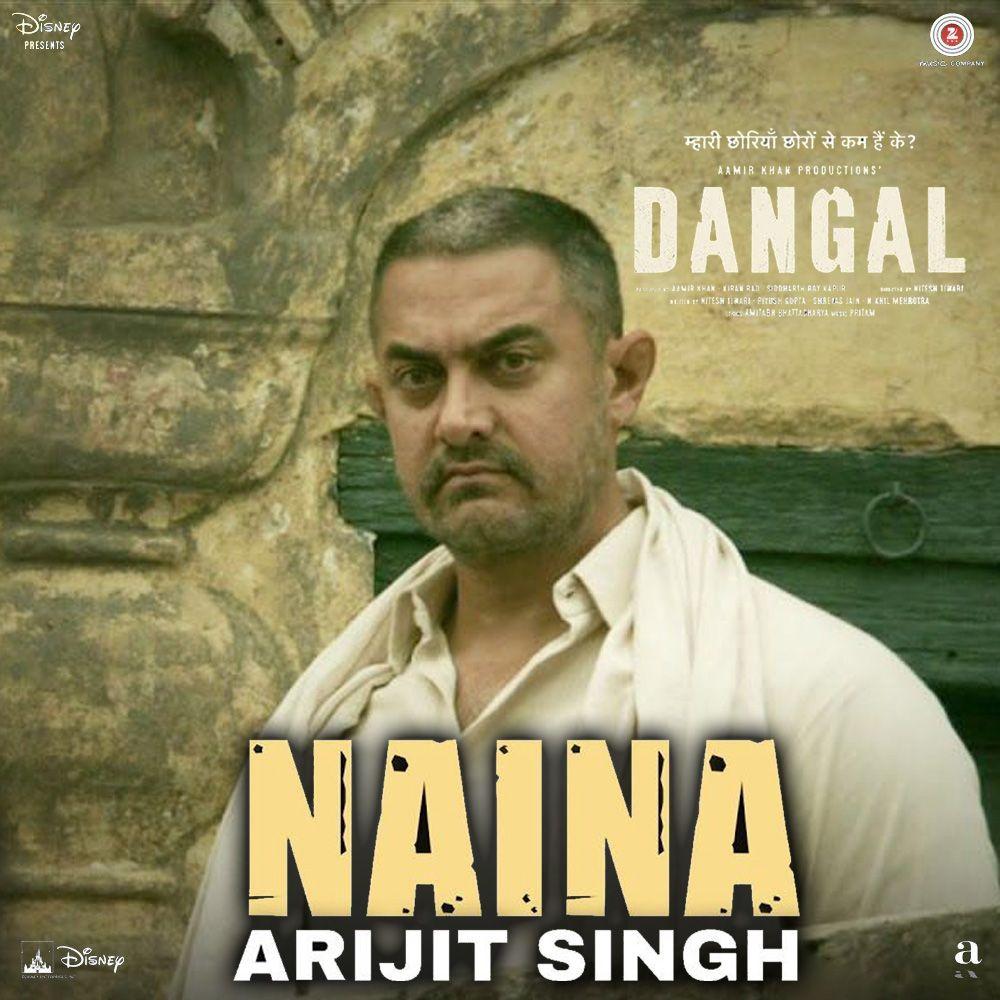 Naina Lyrics Dangal In 2020 Lyrics Bollywood Songs Songs