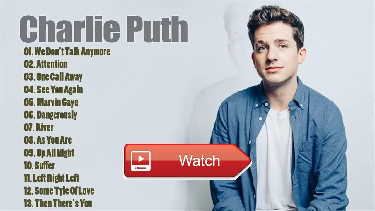 Charlie Puth Greatest Hits Playlist 17 Best Of Charlie Puth 17 Charlie Puth Greatest Hits Playlist 17 Best Of Charlie Puth 17 Charlie Puth Songs Marvin Gaye