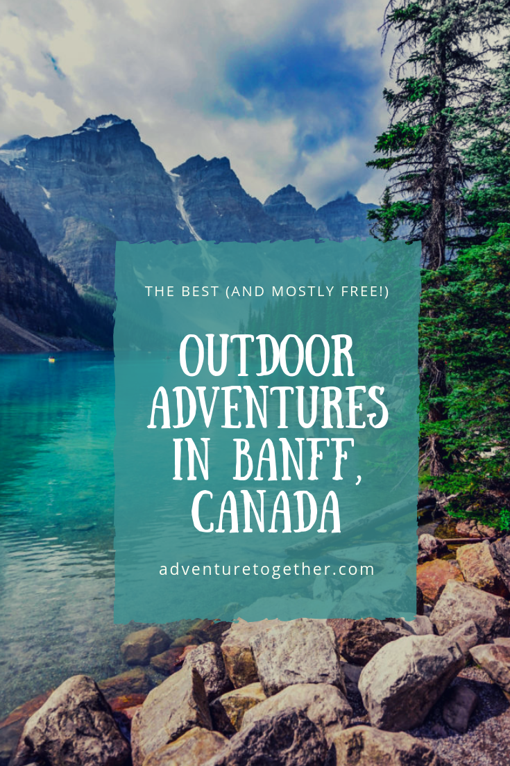 the best and mostly free outdoor activities in banff canada rh pinterest com  what to do in banff with a dog