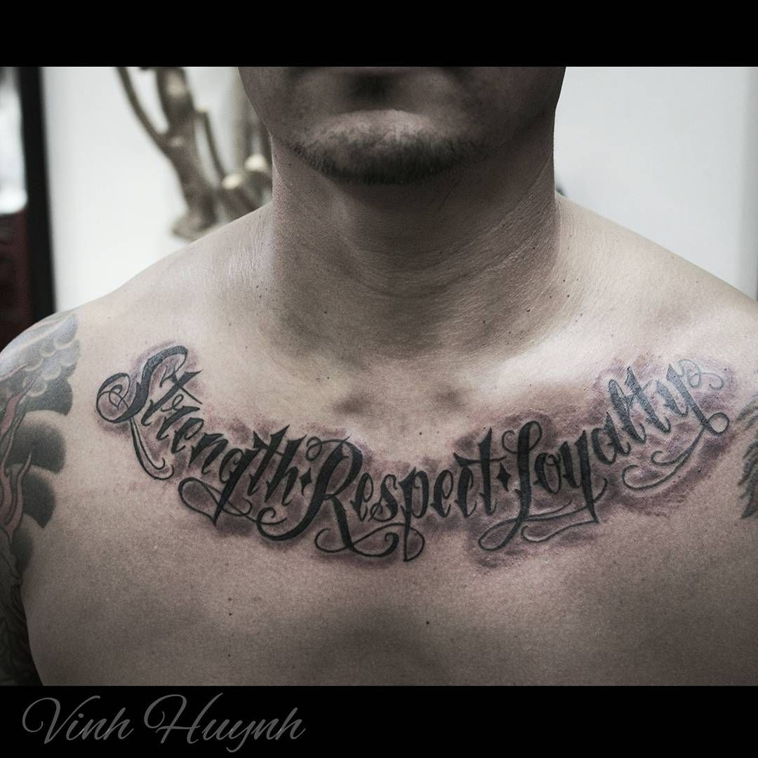 Vinh Huynh On Instagram Strength Respect Loyalty Vhuynh2911 Gmail Com Loyalty Tattoo Tattoo Designs Tattoos