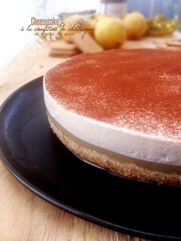 cheesecake à la confiture de châtaigne et gelée de poire (sans