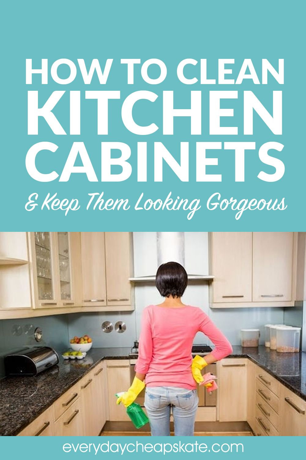 How To Clean Kitchen Cabinets And Keep Them Looking Gorgeous Clean Kitchen Cabinets Cleaning Cabinets Wood Cabinets