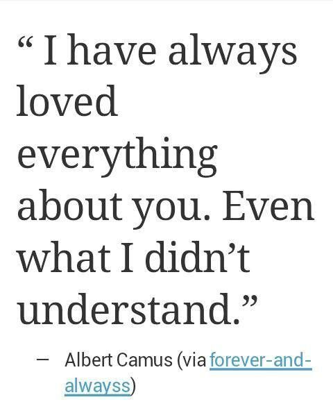 I Have Always Loved Everything About You Even What I Didnt