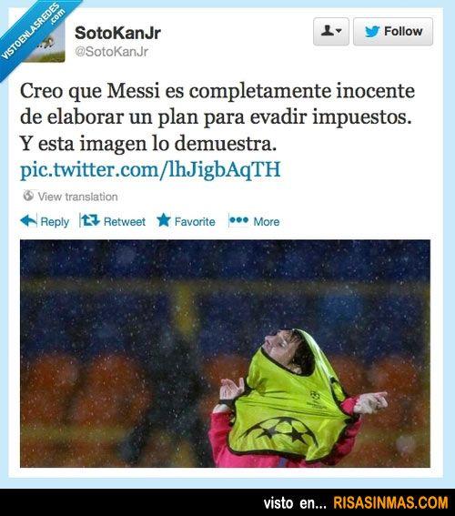 Creo que Messi es completamente inocente de elaborar un plan para evadir impuestos. Y esta imagen lo demuestra.