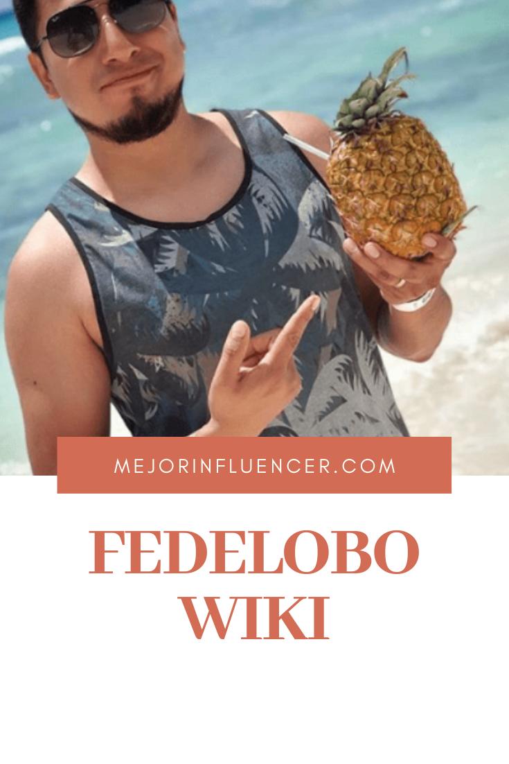 Fedelobo Wiki Youtuber México Fedelobo El Fedelobo Youtubers