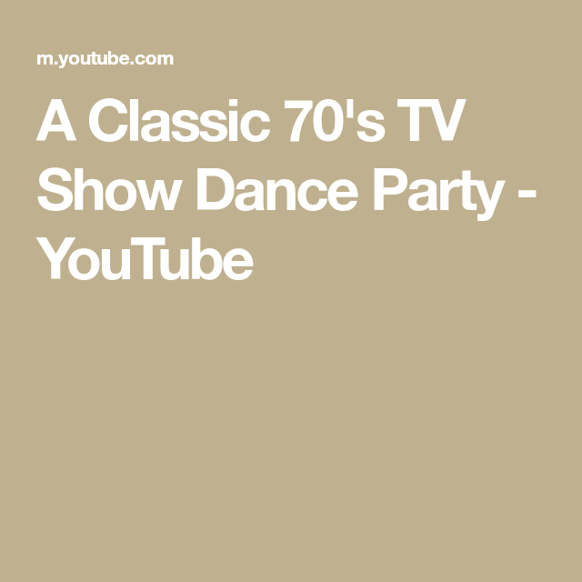 A Classic 70 S Tv Show Dance Party Youtube Show Dance 70s Tv Shows Tv Shows