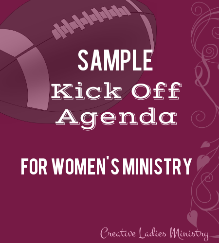 Womens Ministry Kick Off Agenda Sample Creative Ladies Ministry
