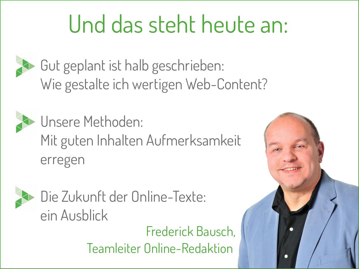 Wow, das ging fix: Heute ist bereits unser 5. Online-Marketing-Tag. Speaker ist diesmal Frederick, der seit 2011 unsere Online-Redaktion leitet. Unseren Teilnehmern servieren wir u. a. diese Themen hier im Bild. #omsag #onlinemarketing #google #bvmw #kmu #mittelstand #digitalisierung #content #event #seo #suchmaschinenoptimierung #webcontent #marketing #business #digital #webmarketing #digitalmarketing #texten #zukunft