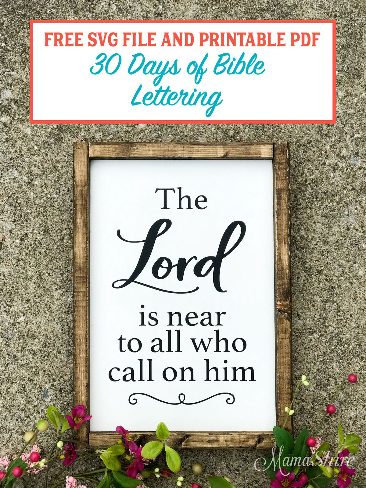 The Lord is Near Free SVG & Printable PDF 23 Free svg