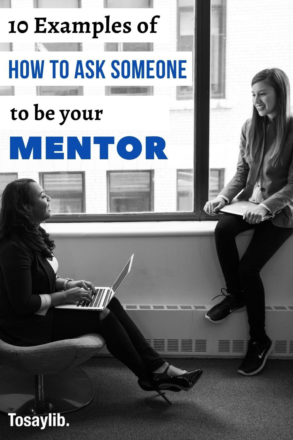 10 examples of how to ask someone to be your mentor in