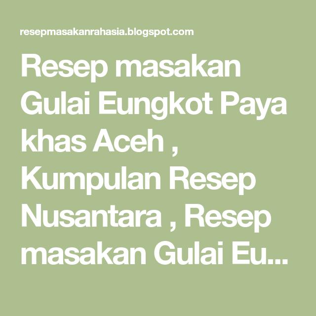 Resep Masakan Gulai Eungkot Paya Khas Aceh Kumpulan Resep Nusantara Resep Masakan Gulai Eungkot Paya Khas Aceh Resep Masakan Gulai Masakan