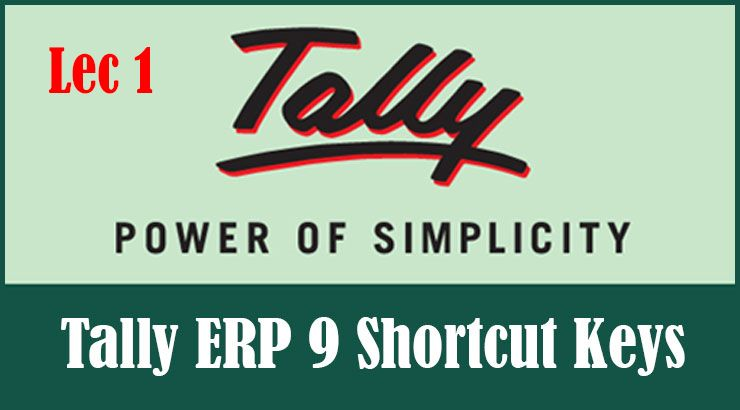 Tally Erp 9 Shortcut Keys Detail List With Tutorial Accounting