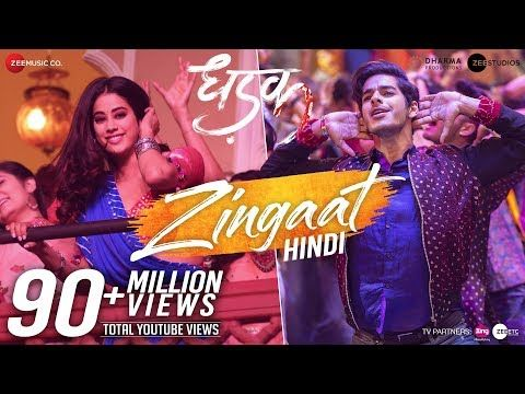 Zingaat Song Download Mr Jatt Zingaat Hindi Dhadak Ishaan Janhvi Ajay Atul Amitabh Bhattacharya Bollywood Music Videos Upbeat Songs Bollywood Songs