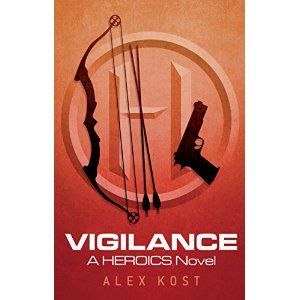 #Book Review of #Vigilance from #ReadersFavorite - https://readersfavorite.com/book-review/vigilance  Reviewed by Tracy Slowiak for Readers' Favorite  In a great second installment to the excellent Heroics series by author Alex Kost, Vigilance: A Heroics Novel, readers will be treated to the continuing story of a group of superheroes and their quest to protect Caotico City. Random murders are plaguing the city, and superheroes are not quite the trusted entity that they...