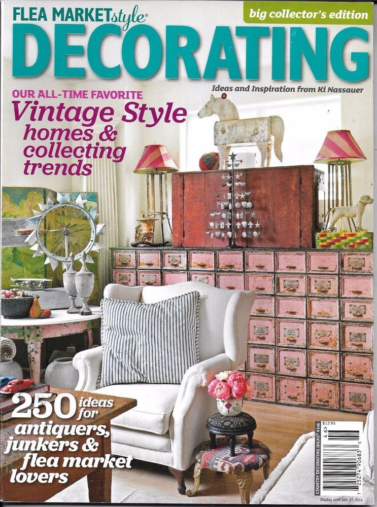 Flea Market Style Decorating magazine Vintage homes and collecting ...
