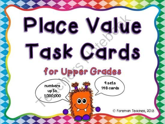Place Value Task Cards for Upper Grades - 9 Sets from Foreman - place value chart