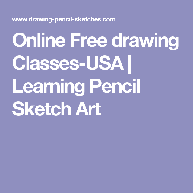 Online free drawing classes usa learning pencil sketch art