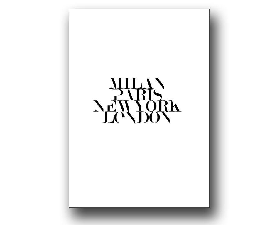 Milan Paris New york London | Texttavlor | Pinterest