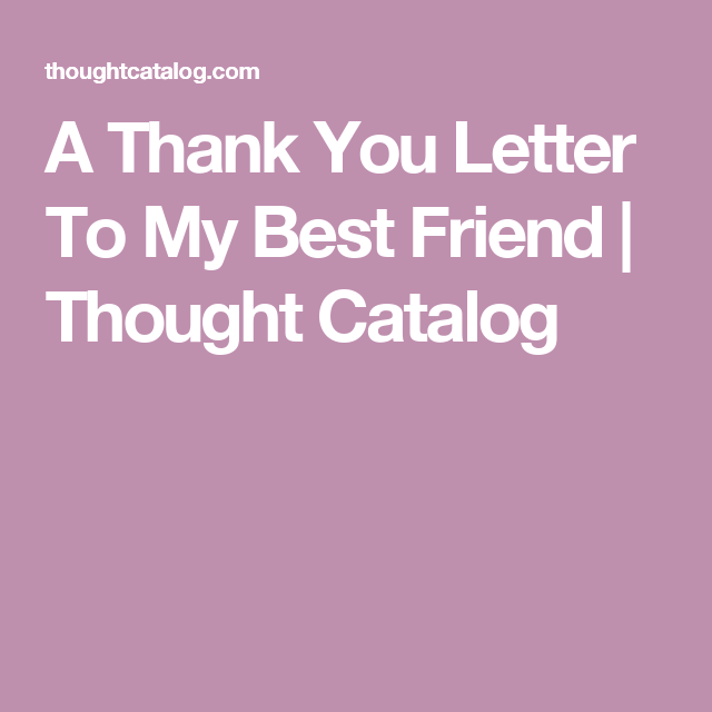 A thank you letter to my best friend expocarfo