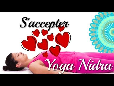 28 yoga nidra en musique apprendre s 39 accepter avec ariane youtube yoga yoga nidra. Black Bedroom Furniture Sets. Home Design Ideas