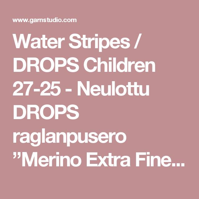 "Water Stripes / DROPS Children 27-25 - Neulottu DROPS raglanpusero ""Merino Extra Fine"" -langasta. Koot 3-14 v - Ilmaiset ohjeet DROPS Designilta"