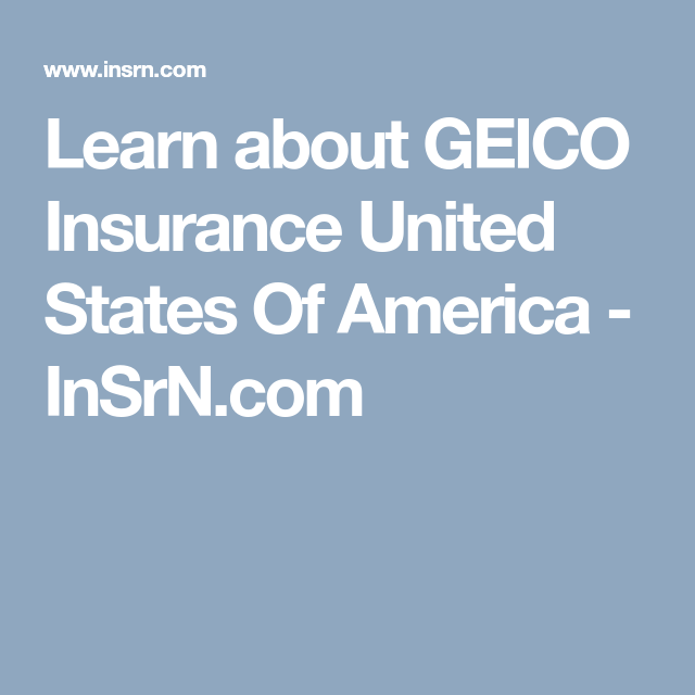 Geico Auto Quote Phone Number Mesmerizing Learn About Geico Insurance United States Of America  Insrn