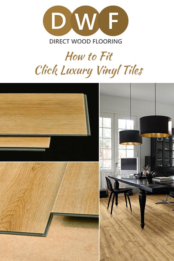 How to Fit Click Luxury Vinyl Tiles Luxury vinyl tile
