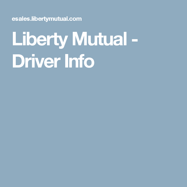 Liberty Mutual Car Insurance Quote Gorgeous Liberty Mutual  Driver Info  Car Insurance  Pinterest  Liberty