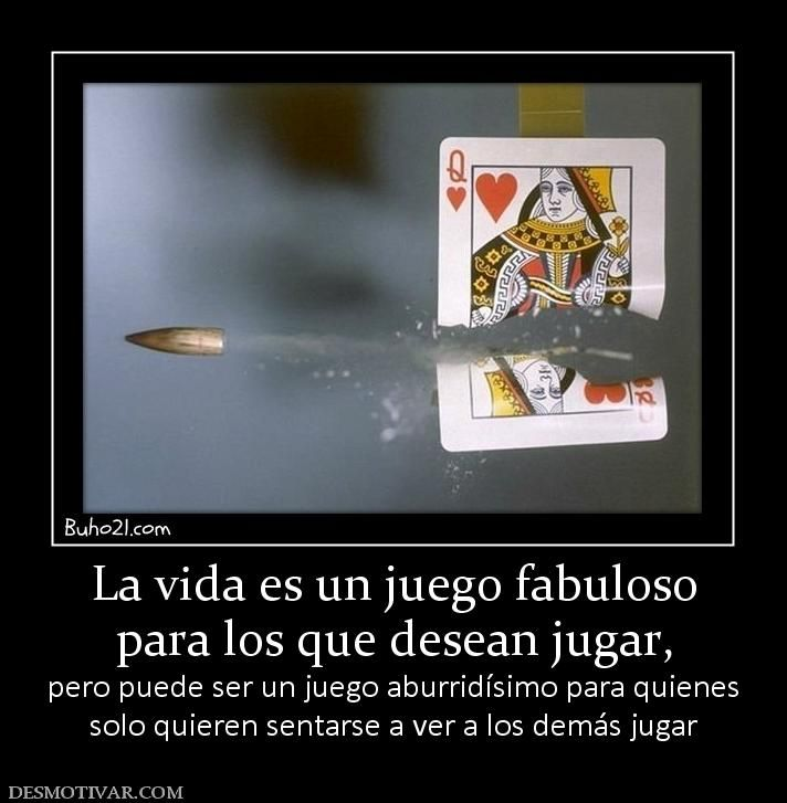 La Vida Es Un Juego Fabuloso Para Los Que Desean Jugar Pero Puede Ser Un Juego Aburridisimo Para Quienes Solo Quieren Sentarse A Poker Cards Convenience Store