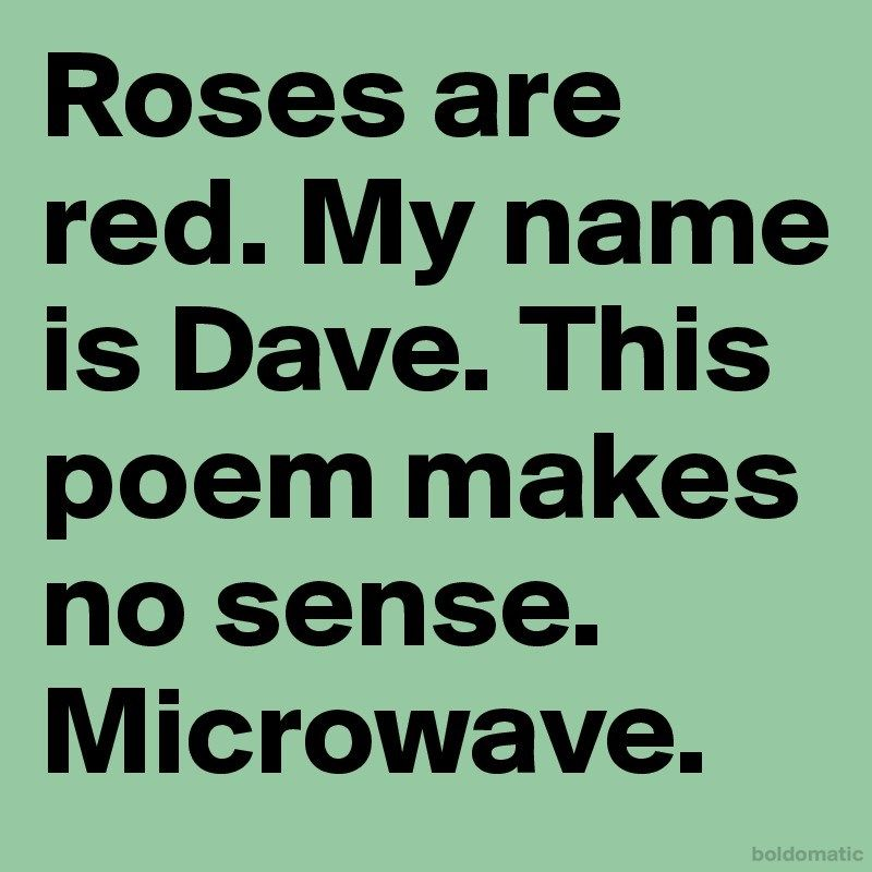 Make Sense Quotes: This Poem Makes No Sense Microwave
