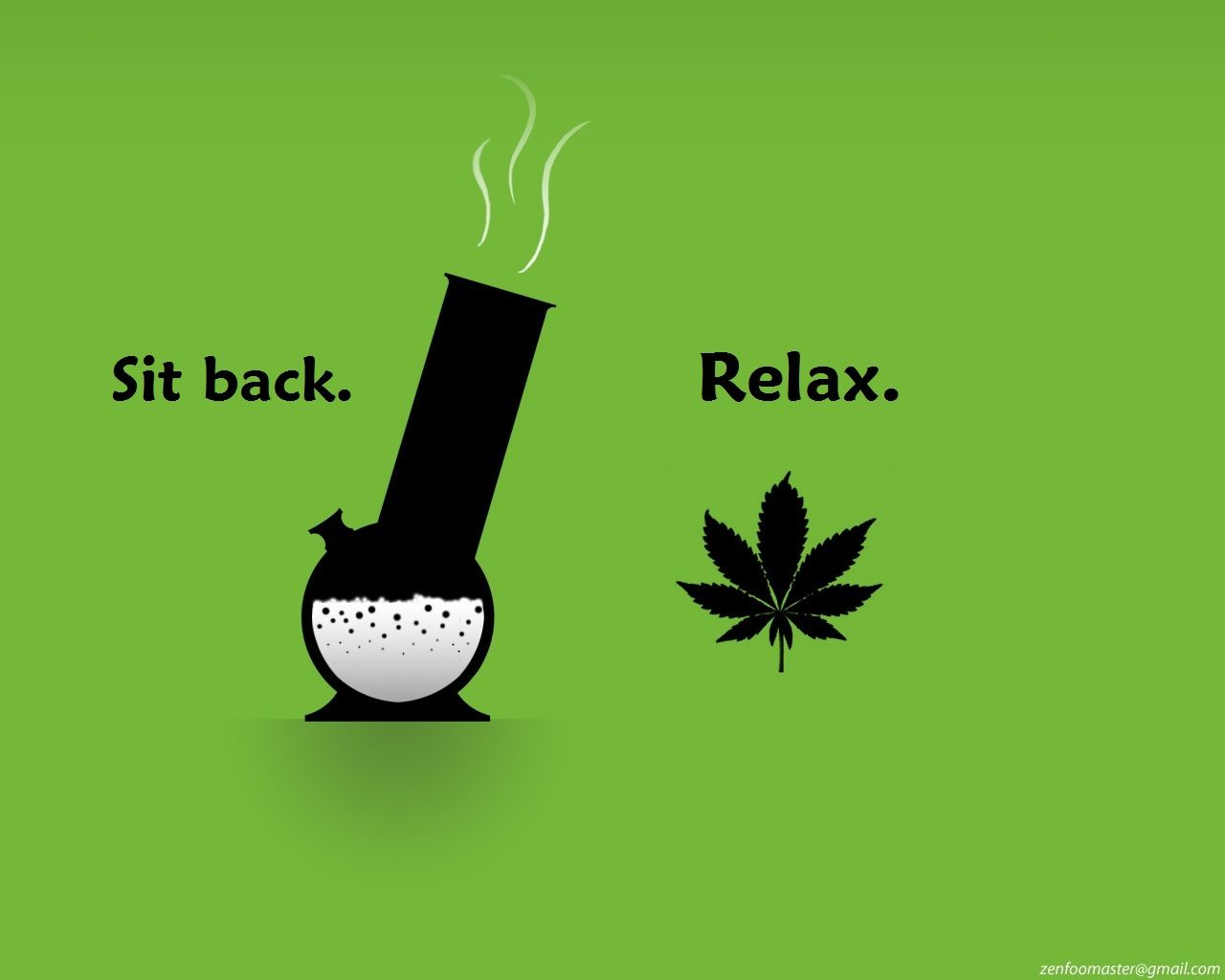 Sit Back Relax | Weed wallpaper