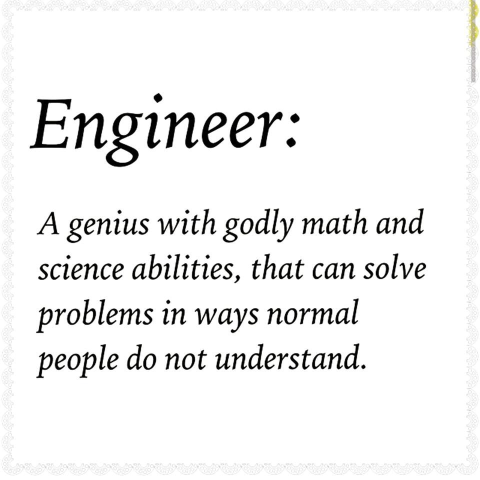Engineers Rock Work Quotes Funny Tech Quotes Engineering Memes