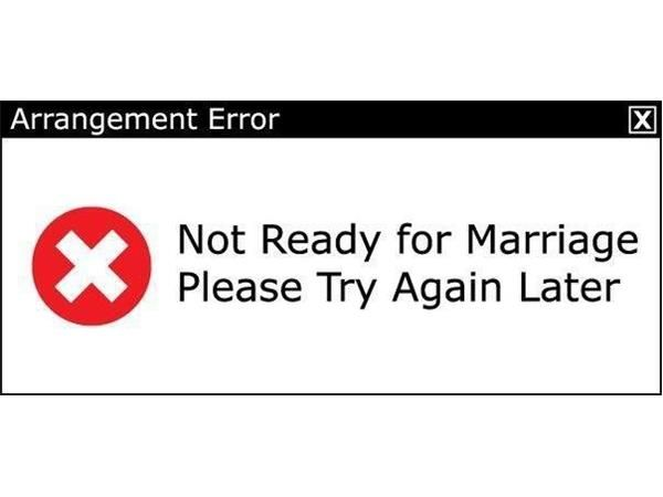 10 Signs You Re Not Ready For Marriage Ready For Marriage