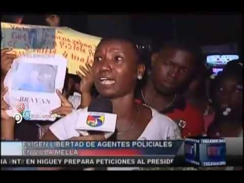 Exigen Libertad De Agentes Policiales En Villa Mella #Video