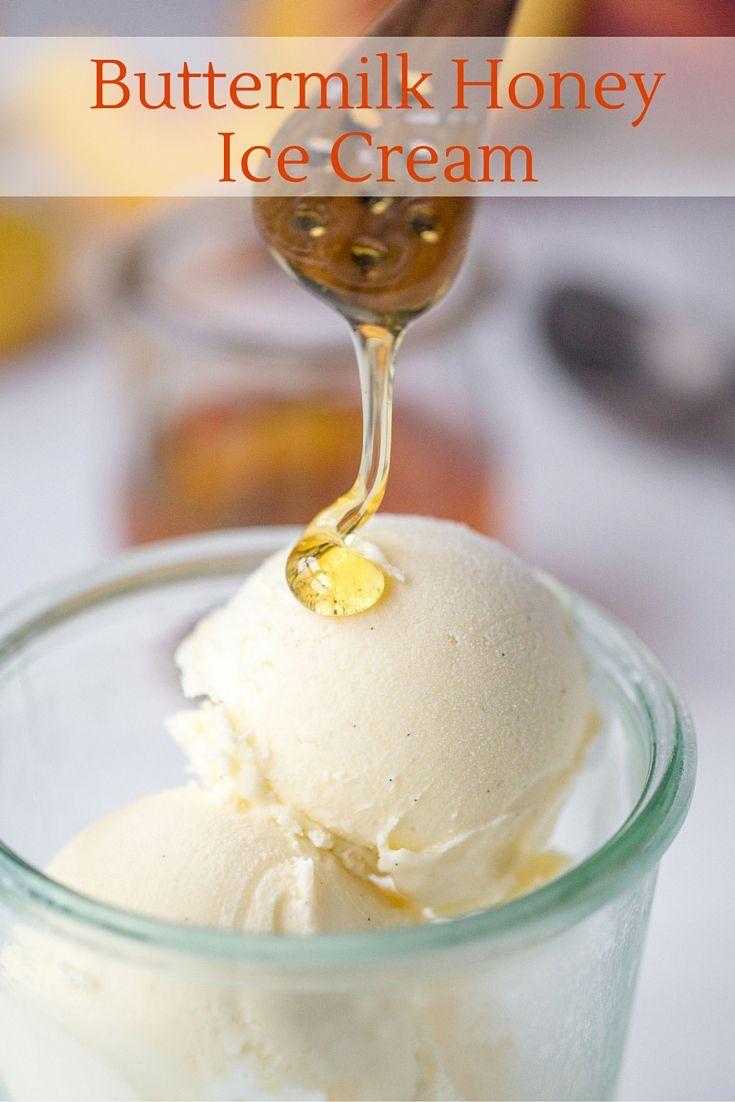 Buttermilk Honey Ice Cream Recipe Honey Ice Cream Ice Cream Homemade Ice Cream